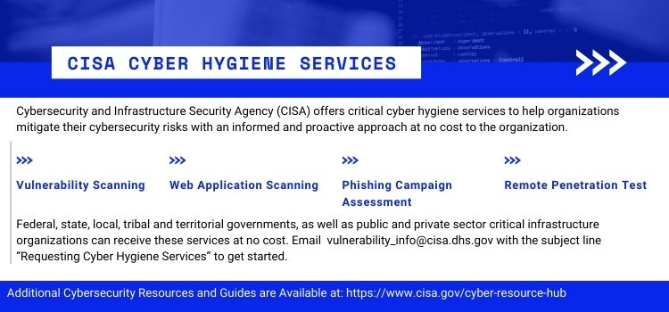 CISA Offers Cyber Hygiene Services