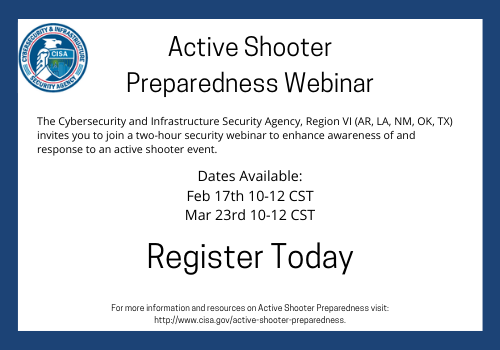 Two Dates Available for CISA Active Shooter Preparedness Webinar. Register Today!